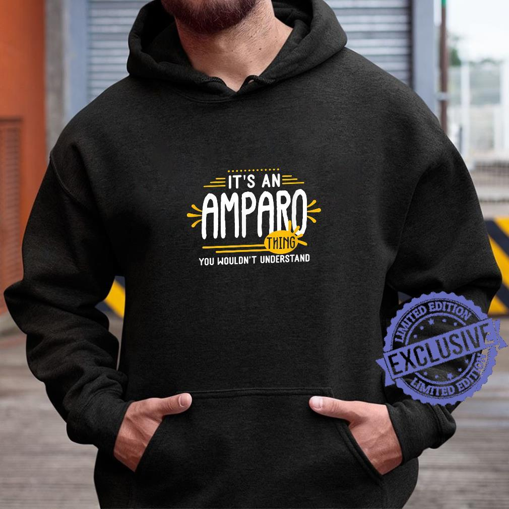 It's An Amparo Thing's Personalized Name Shirt hoodie
