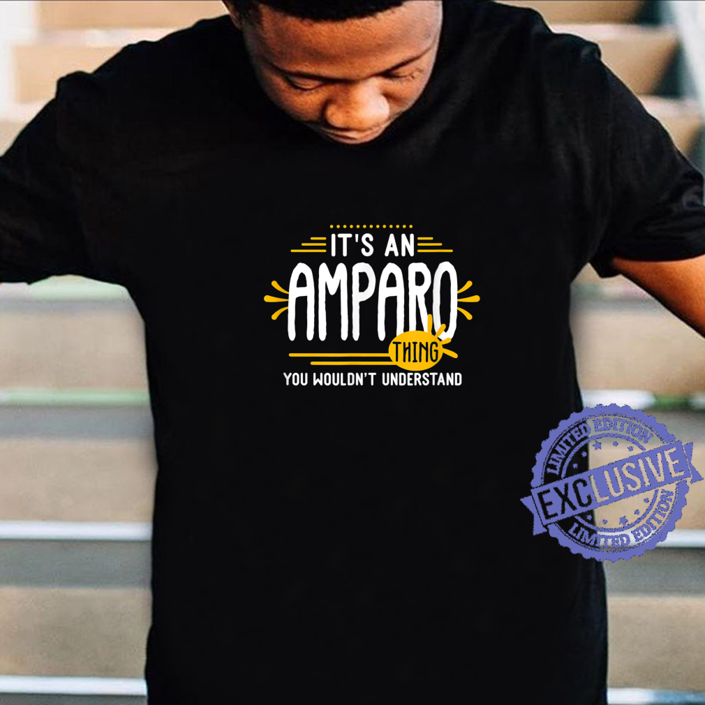 It's An Amparo Thing's Personalized Name Shirt