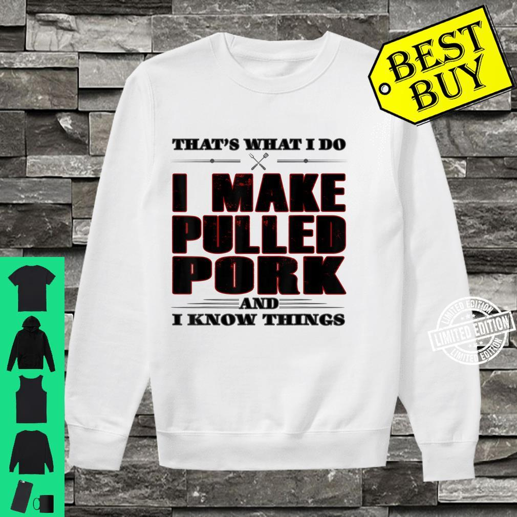 That's What I Do Pulled Pork Grill Barbecue Shirt sweater
