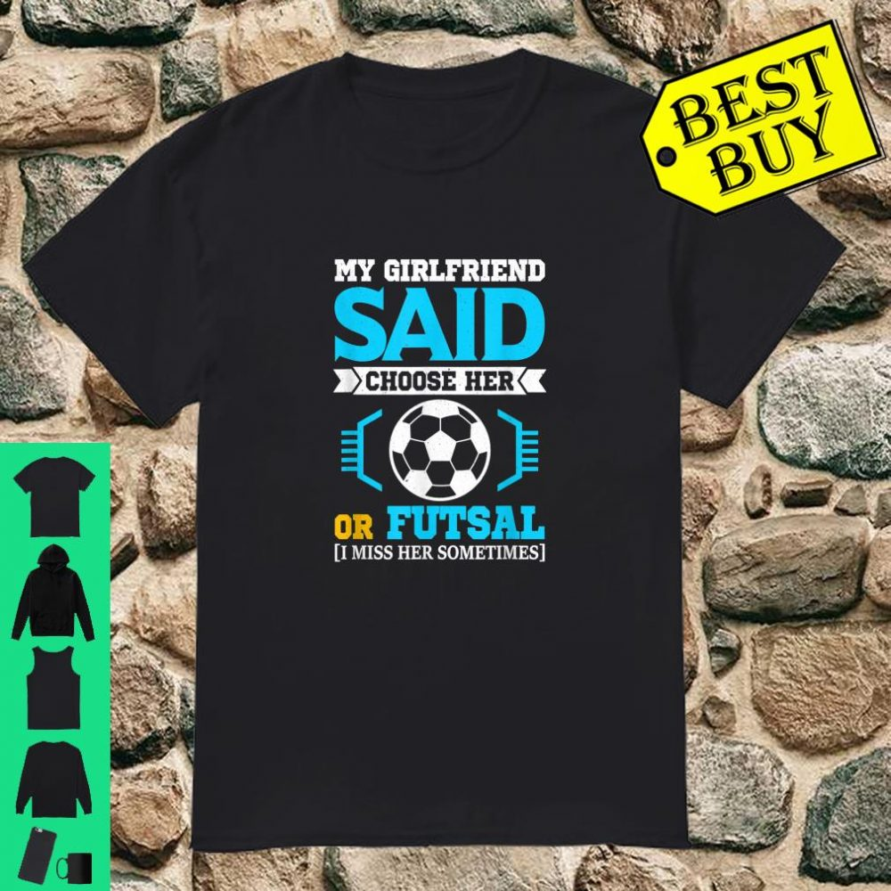 Amusing Futsal for Futsal Player Shirt