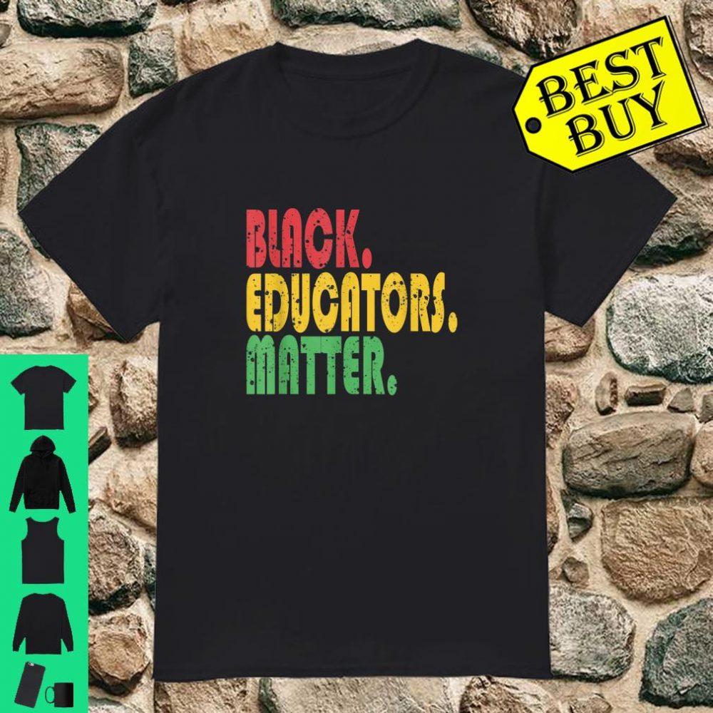 Black History Month Apparel Great Black Educator Matter Shirt