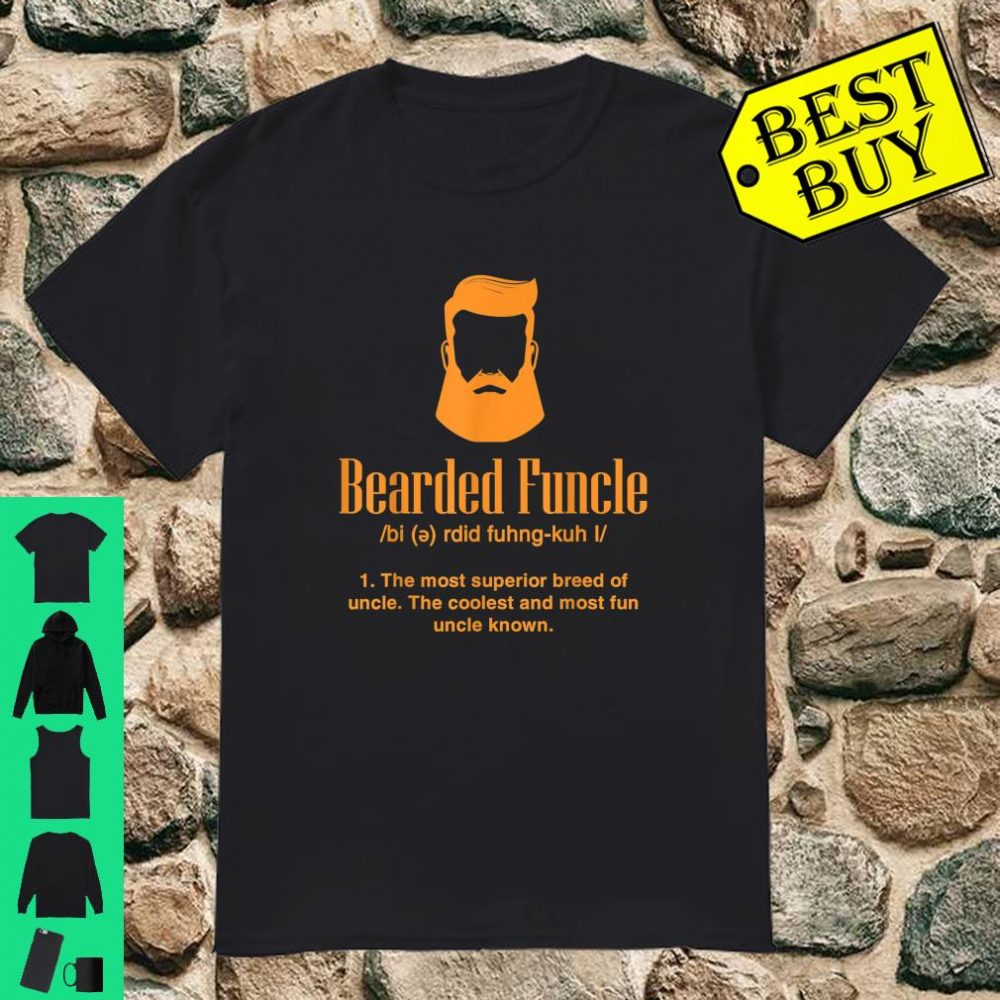 Cool Bearded Funcle My Fun Uncle shirt