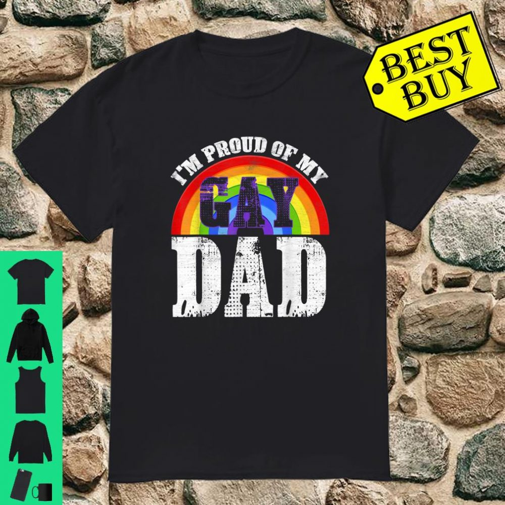 Cool I'm Proud of My Gay Dad Pride Rainbow LGBT Flag Shirt