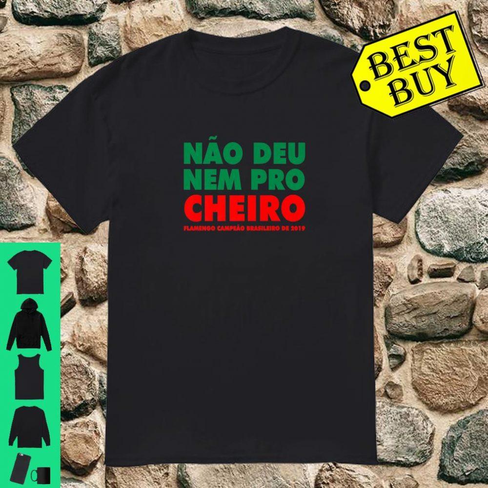 Flamengo Soccer - Camisa Não Deu Nem Pro Cheiro shirt