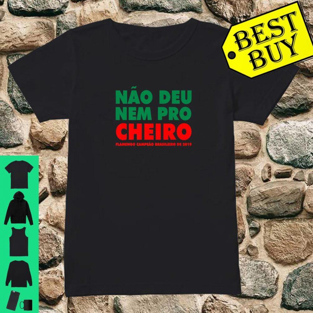 Flamengo Soccer - Camisa Não Deu Nem Pro Cheiro shirt ladies tee