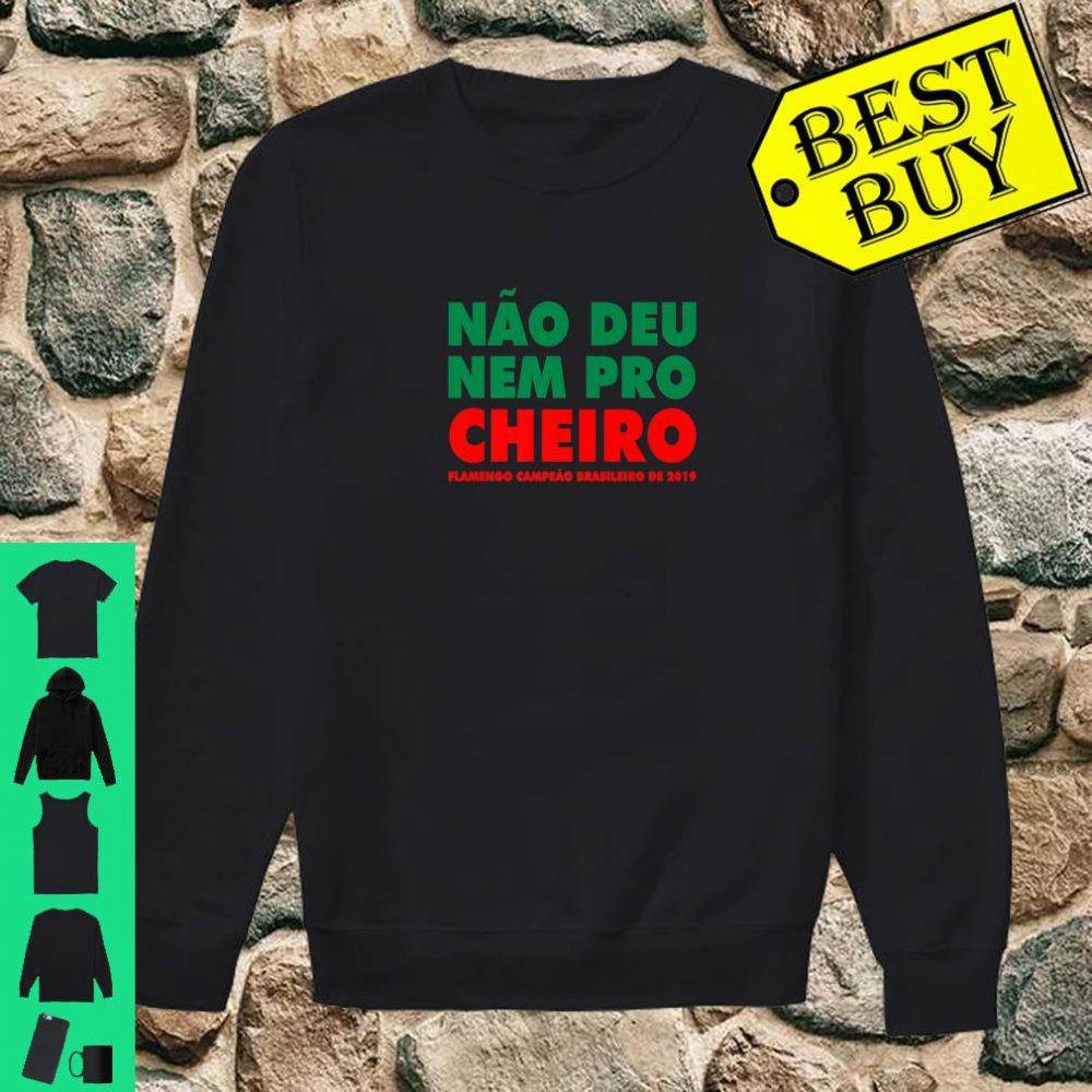 Flamengo Soccer - Camisa Não Deu Nem Pro Cheiro shirt sweater