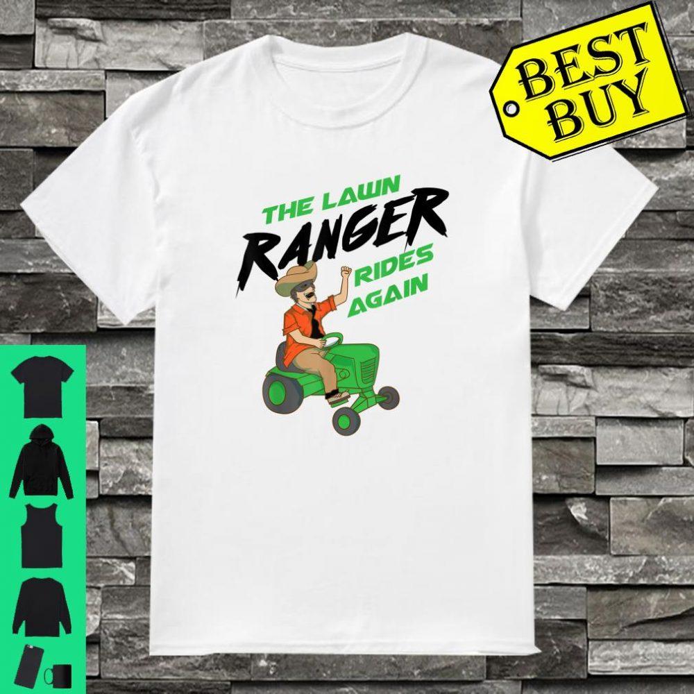 The Lawn Ranger Rides Again Lawn Caretaker shirt